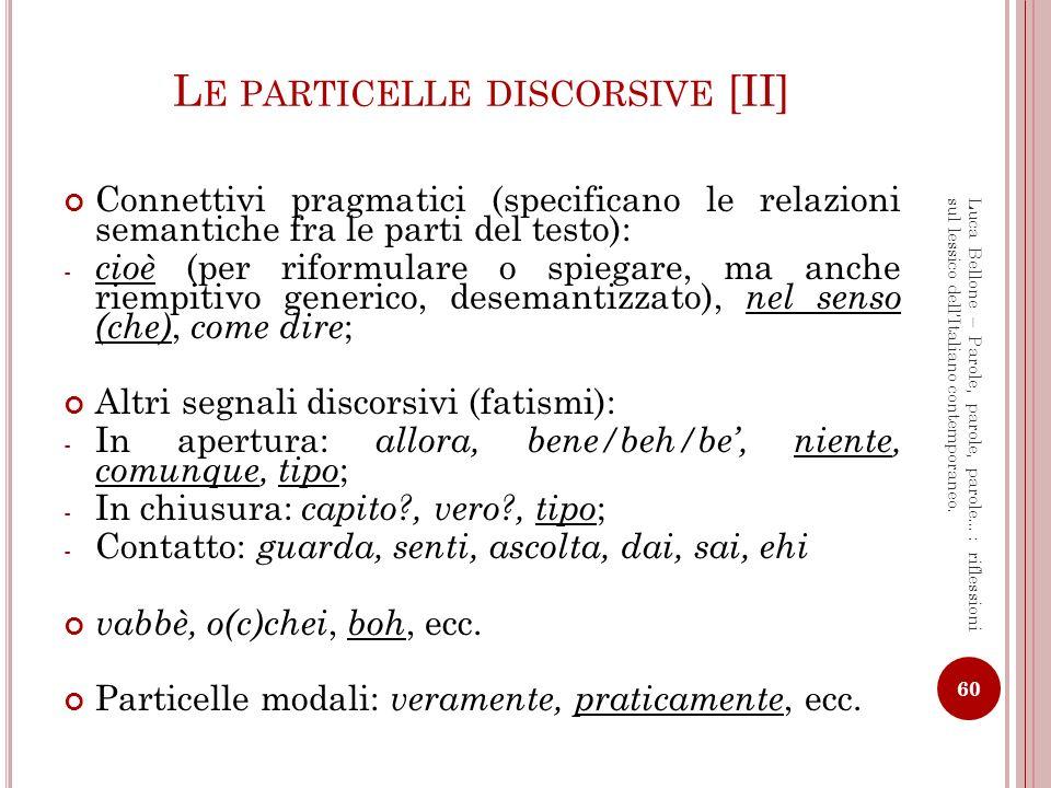Le particelle discorsive [II]